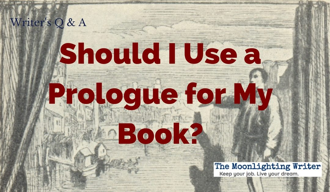 Should I Use a Prologue for My Book?
