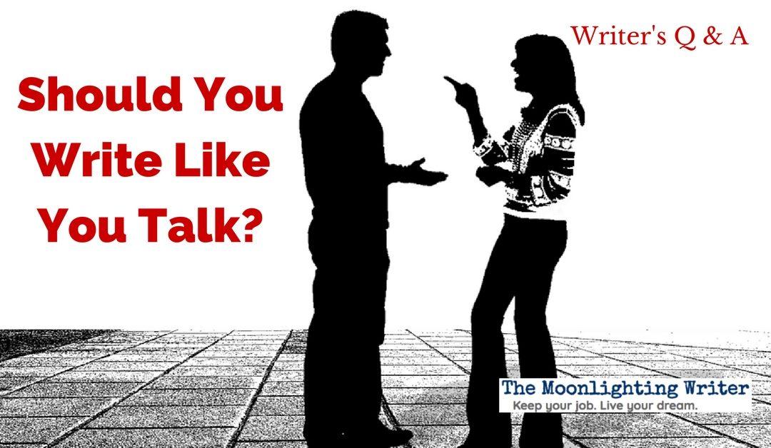 Should You Write Like You Talk?