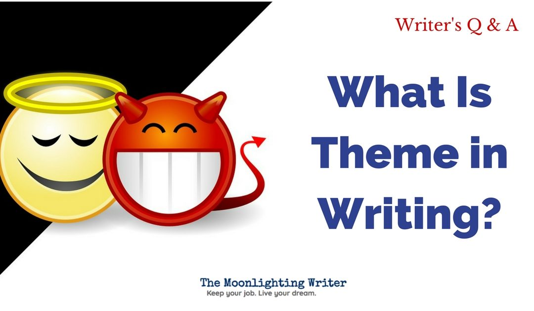 What Is 'Theme' in Writing?
