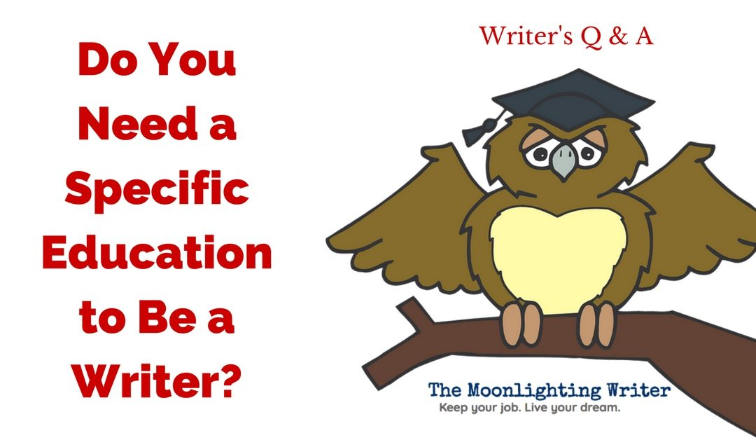 Do You Need a Specific Education to Be a Writer?