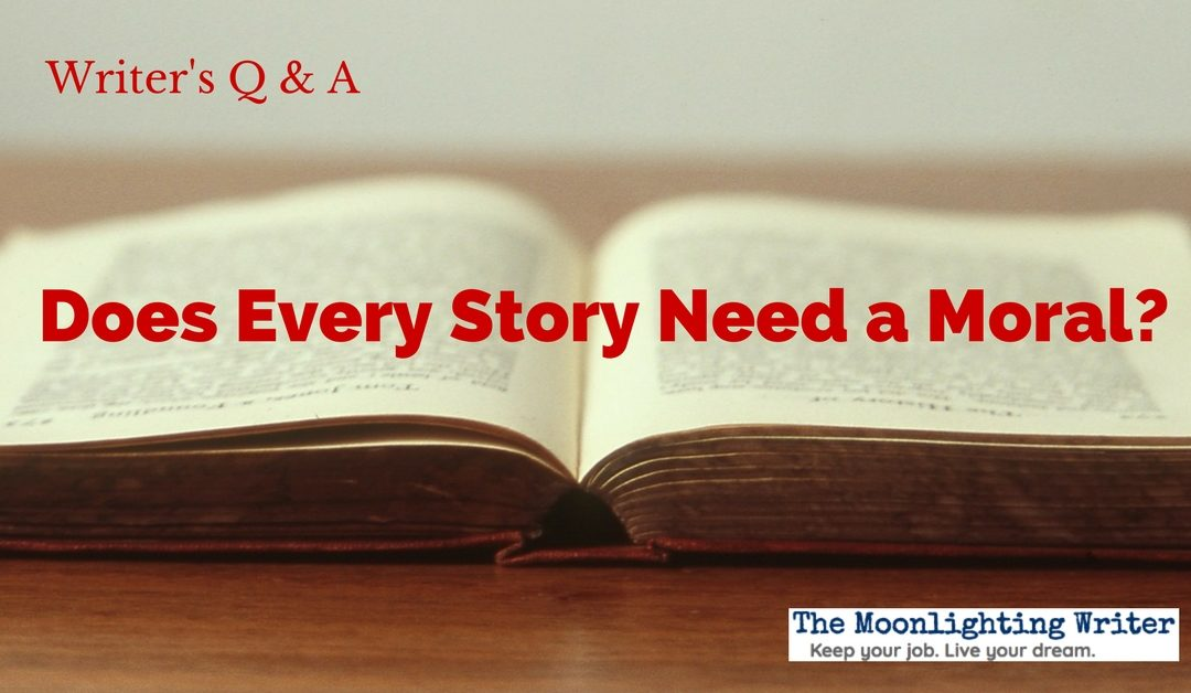 Does Every Story Need a Moral?