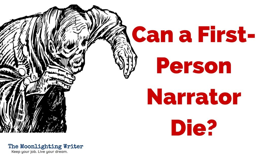 Can a First-Person Narrator Die?