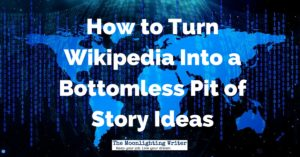 Wikipedia Story Ideas